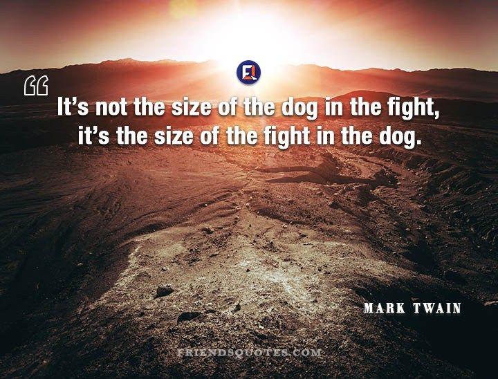 Mark Twain Quote It Size Dog Mark Twain Quotes Mark Twain Quotes