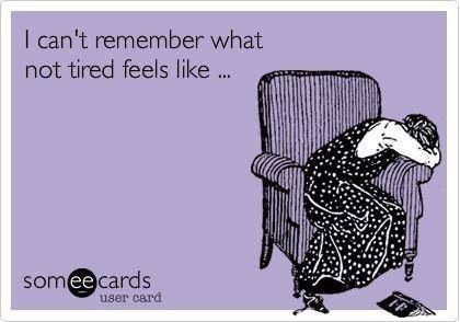 I can't remember what not tired feels like... Sometimes the extreme exhaustion of my RA, and fibromyalgia is much harder to deal with than the pain.