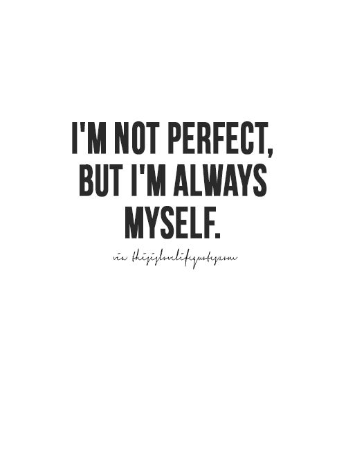 Quotes Images About Me Quotes About Being Me ...