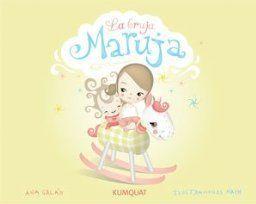 Book Review - La bruja Maruja, by Ana Galan; Ill. Natalie Ponce Hornos