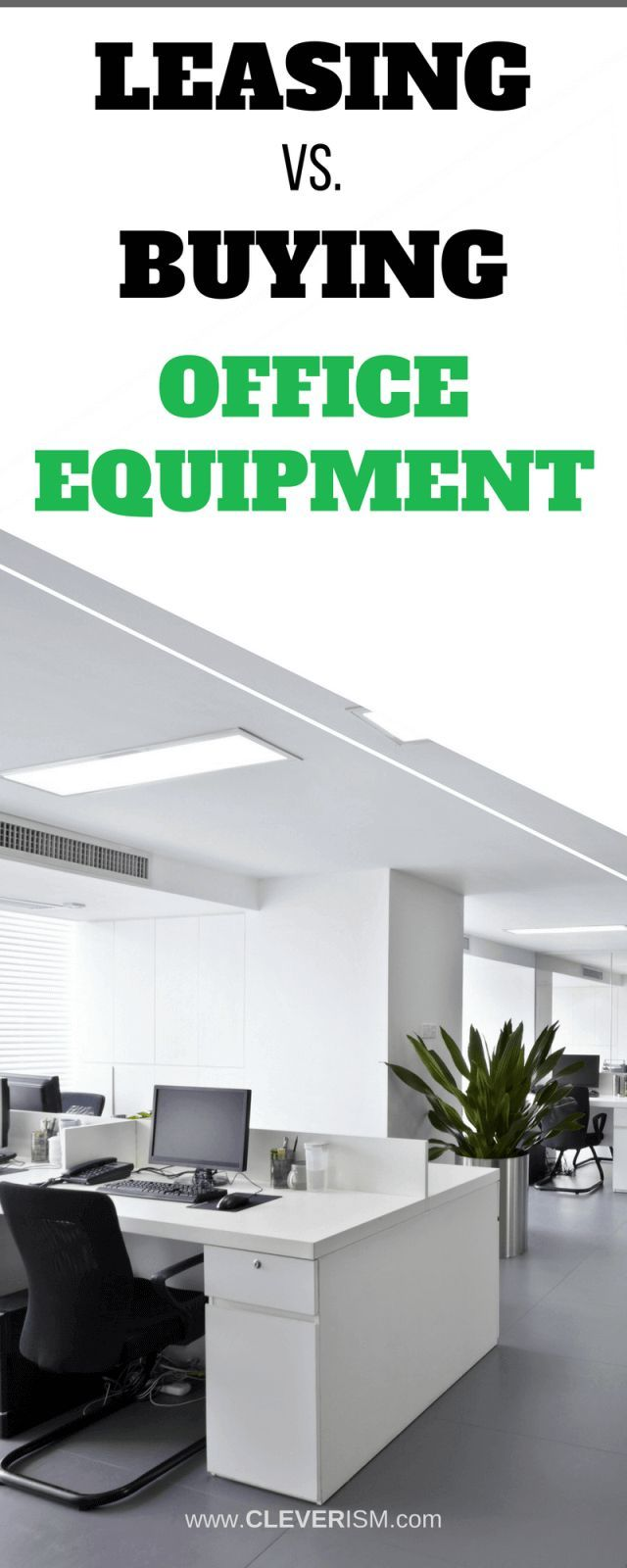 Leasing Vs Buying Office Equipment Start Up Business Office