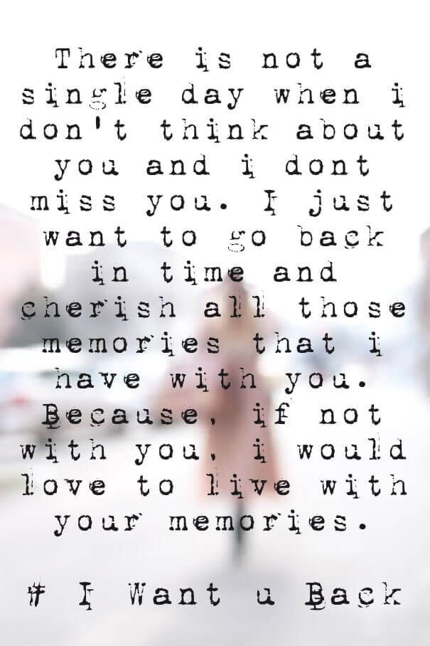 Sorry Come Back Love Quote I Want You Back Jpg 605 908 Love Mom Quotes Daughter Love Quotes Family Love Quotes