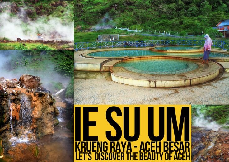 Pemandian Sumber Air Panas Ie Su-um, Krueng Raya, Aceh Besar.
