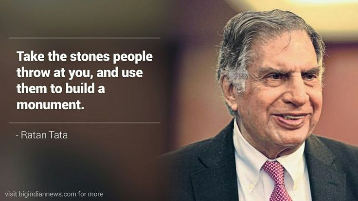 Take the stones people throw at you and use them to build a monument