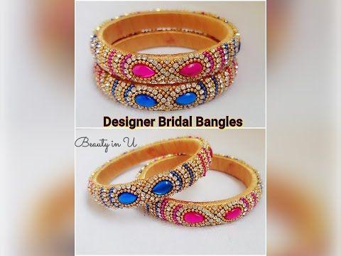 How to make Designer Bridal Bangles at Home | Tutorial 3 - YouTube