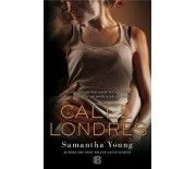 CALLE LONDRES (Samantha Young)