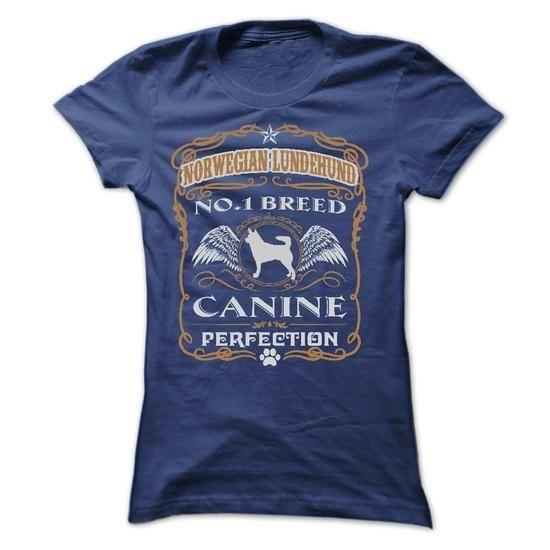 NORWEGIAN LUNDEHUND NO 1 BREED CANINE PERFECTION T SHIR - #vintage shirt #brown sweater. GUARANTEE => https://www.sunfrog.com/Pets/NORWEGIAN-LUNDEHUND-NO-1-BREED-CANINE-PERFECTION-T-SHIRTS-Ladies.html?68278