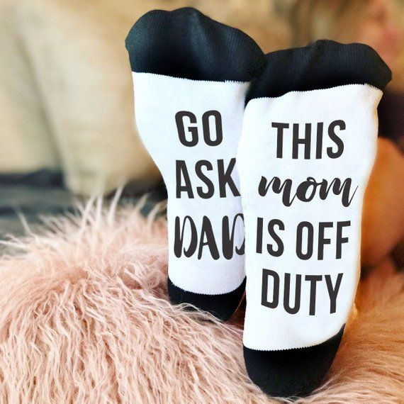 If You Can Read This .. Word Socks - Funny Socks - Novelty Socks Mom Is Off Duty