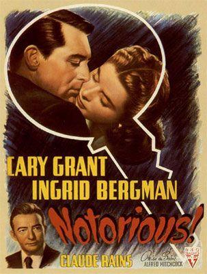 ヒッチコックがイングリッド・バーグマンとケーリー・グラントを主役とした1946年作品。汚名