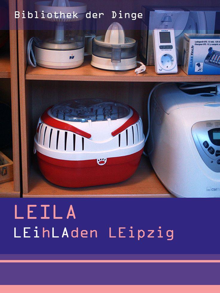 Leila Leihladen Leipzig | Die Bibliothek der Dinge