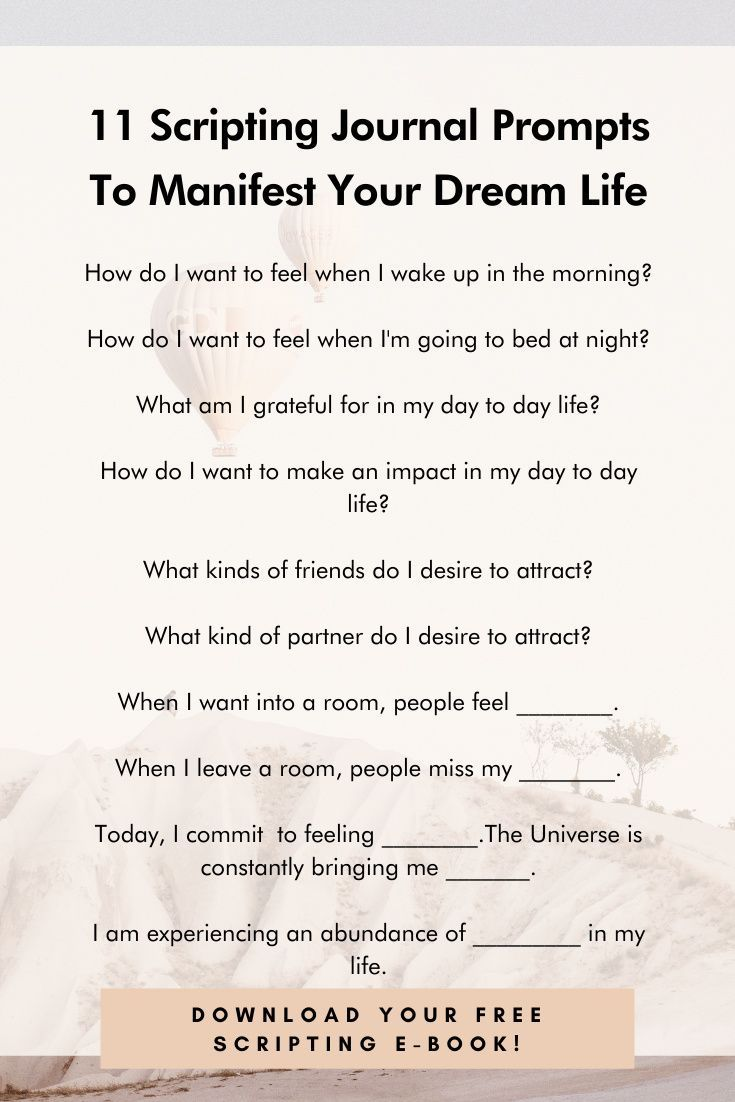 11 Scripting Journal Prompts To Manifest Your Dream Life Journal Prompts Manifestation Prompts