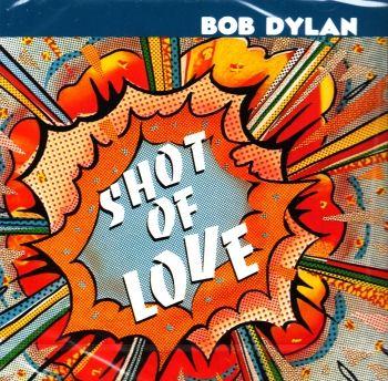 Hudební album zpěváka Bob Dylan - Shot of Love na cd