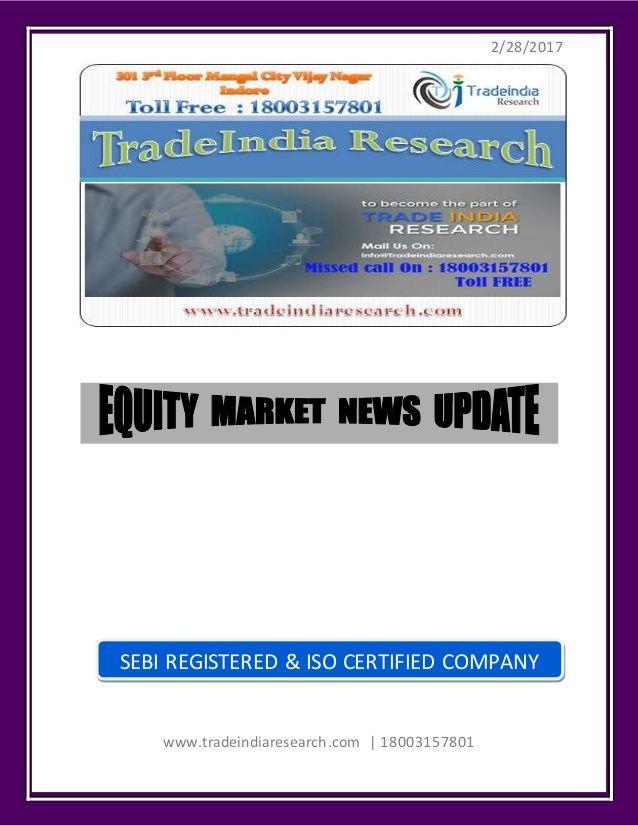 Stock Market Prediction for 28 Feb 2017- TradeIndia Research https://www.tradeindiaresearch.com