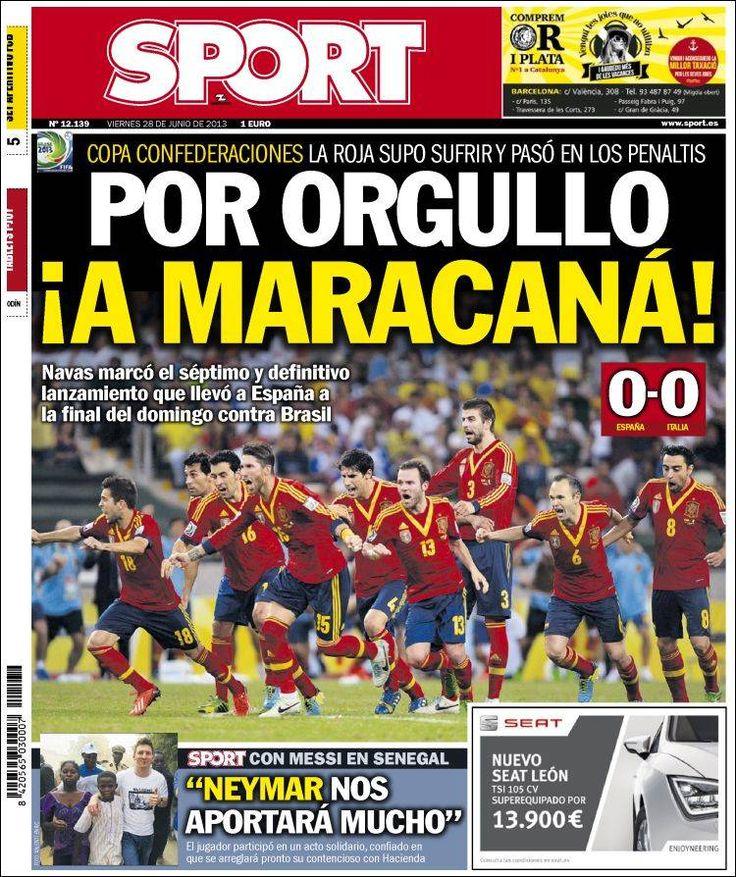 Los Titulares y Portadas de Noticias Destacadas Españolas del 28 de Junio de 2013 del Diario Deportivo Sport ¿Que le parecio esta Portada de este Diario Español?