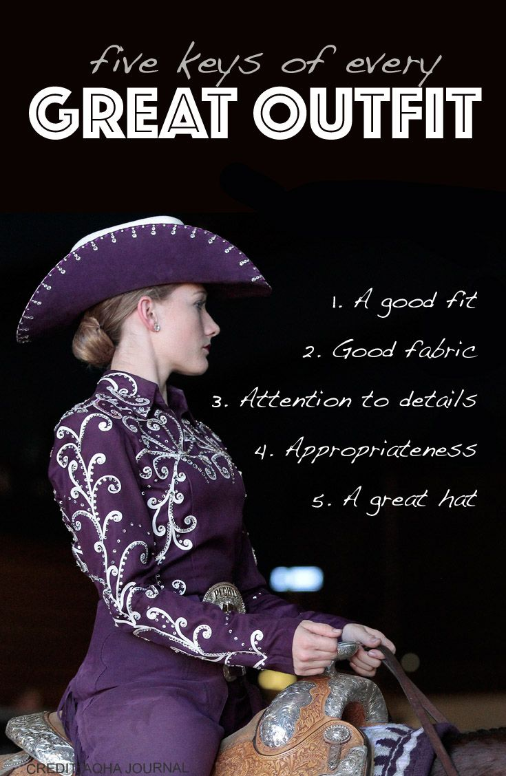 Good info in this article! AQHA judge Stephanie Lynn shares the key elements to a great horse-show outfit