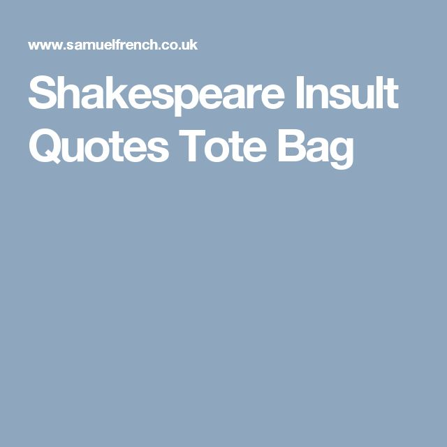 Shakespeare What Is In A Name Quote: 1000+ Ideas About Shakespeare Insults On Pinterest