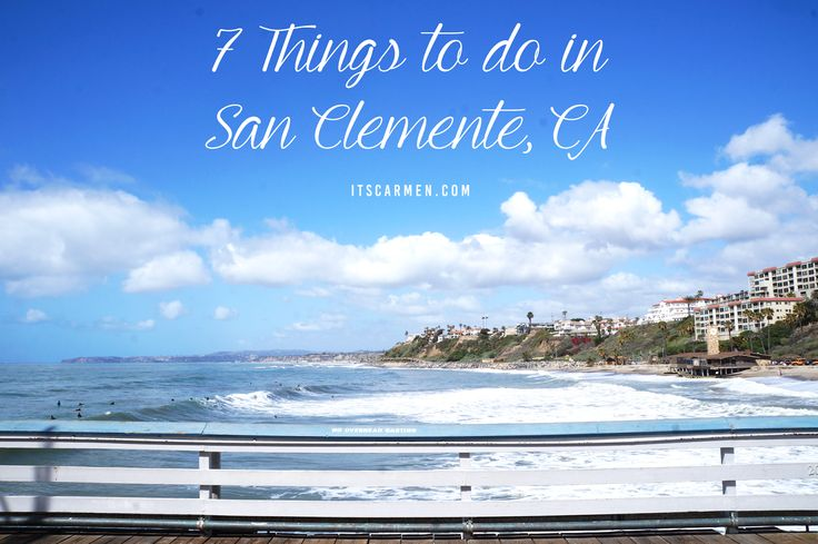 7 Things To Do in San Clemente, CA || Located between San Diego & Los Angeles, San Clemente is a spunky coastal town in Orange County. Look no further for things to do in San Clemente, California.