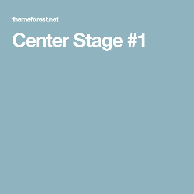 Center Stage #1
