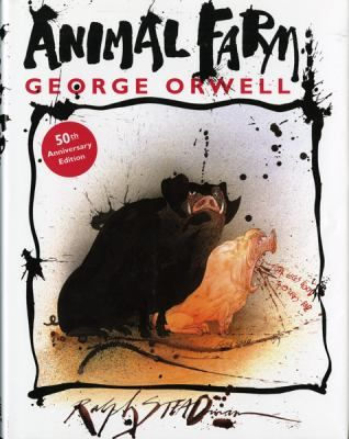 Animal Farm : A Fairy Story by George Orwell. http://libcat.bentley.edu/record=b1136169~S0: Animals,  Dust Jackets, Books Jackets, George Orwell, Illustration,  Dust Covers, Ralph Steadman, Animal Farms,  Dust Wrappers