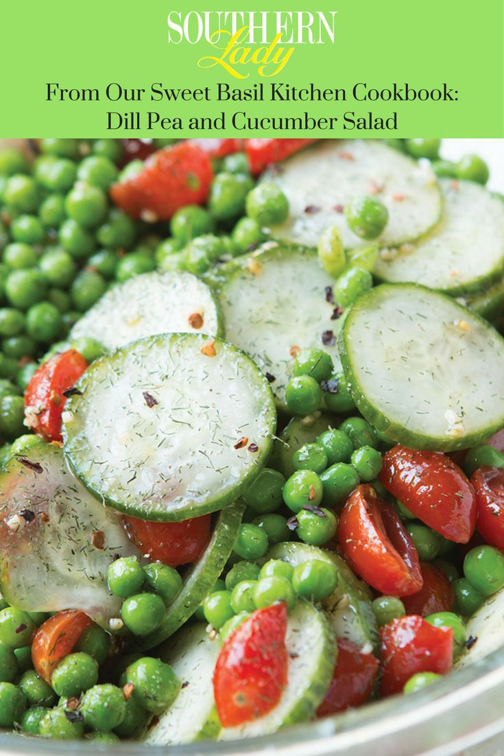 Dill Pea and Cucumber Salad - Recipe from Carrian and Cade Cheney's Our Sweet Basil Kitchen Cookbook