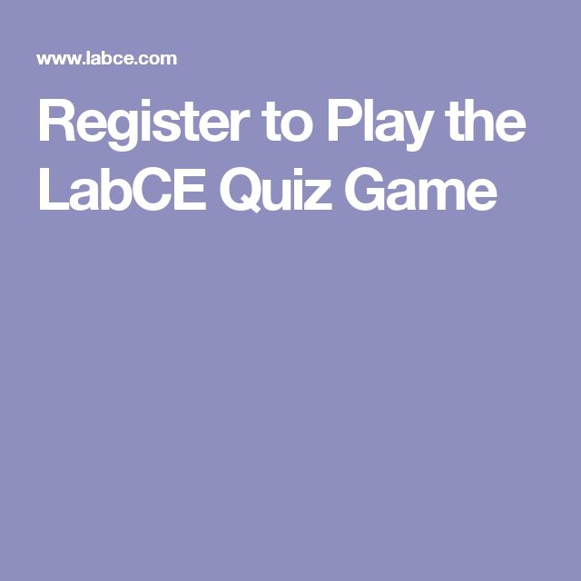 Register to Play the LabCE Quiz Game