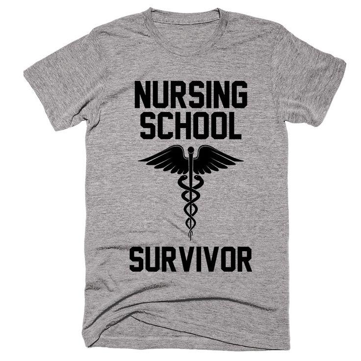 Nursing School Survivor T-shirt                                                                                                                                                                                 More