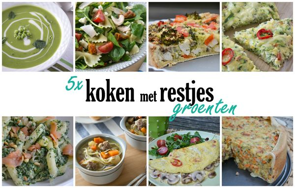 5 x koken met restjes groenten - Brenda Kookt!