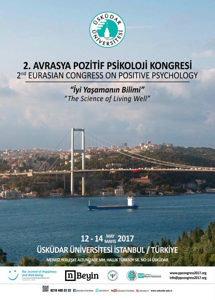 2. Avrasya Pozitif Psikoloji Kongresi, 12-14 Mayıs 2017