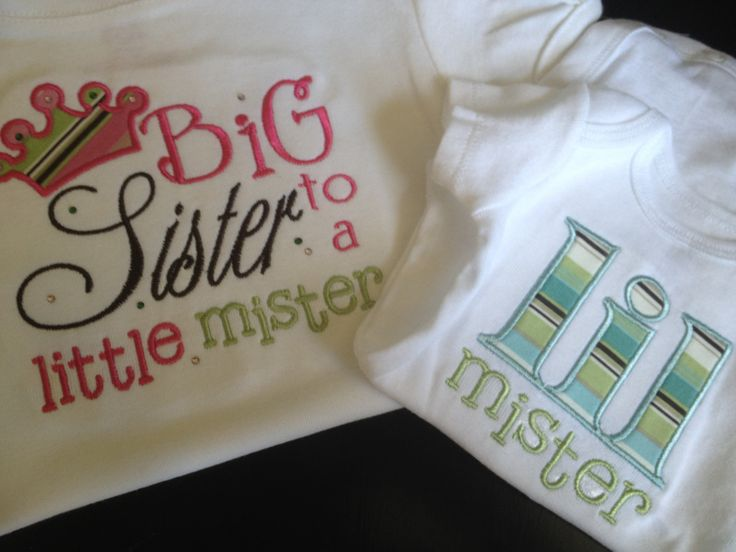 Big Sister To A Little Mister.  Lil Mister Shirt.