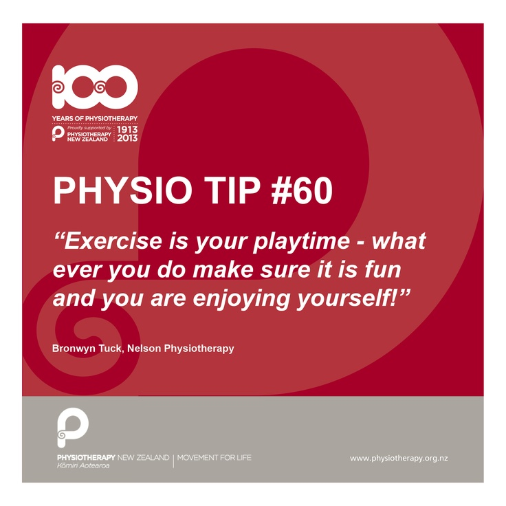 Exercise is your play time #physio tips