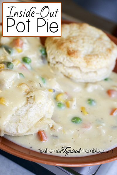 Inside Out Pot Pie is so good and tastes just like regular pot pie ...
