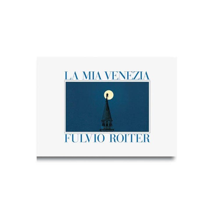 Il più bello fra i tanti libri fotografici su Venezia di Fulvio Roiter.