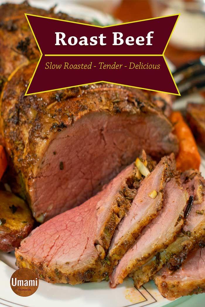 Slow Roasted Mouthwatering Tender Roast Beef Recipe Roast Beef Recipes Roast Beef Recipes Oven Slow Cooked Roast Beef