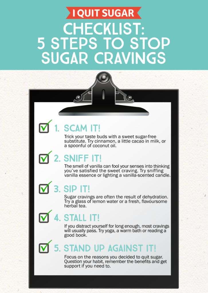 If you've just started the I Quit Sugar: 8-Week Program, you may have realised how addictive sugar can be. But before you despair and dive for the chocolate, try some of these quick tips to help you stop sugar cravings for good. – I Quit Sugar