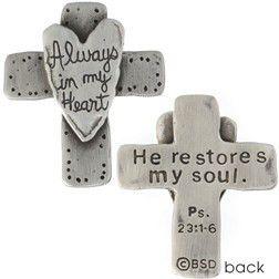 Always in My Heart Fine Pewter Cross Pocket Token | He Restores My Soul Psalm 23:1-6