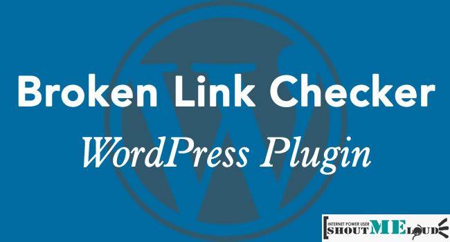 Broken Link Checker WordPress Plugin: Fix Broken links