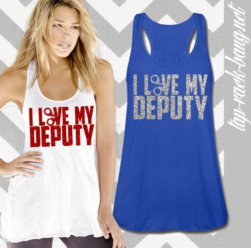I Love My Deputy Tank on Etsy, $33.00