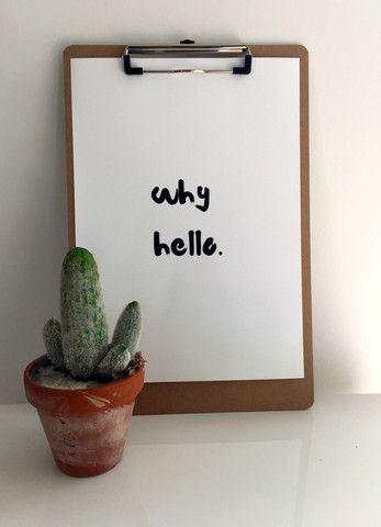 Why Hello A4 Print