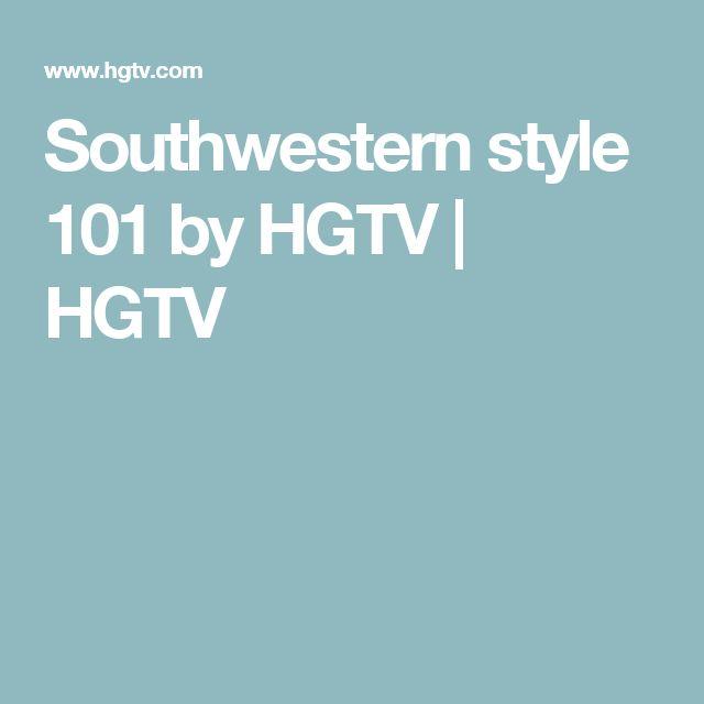 Southwestern style 101 by HGTV | HGTV