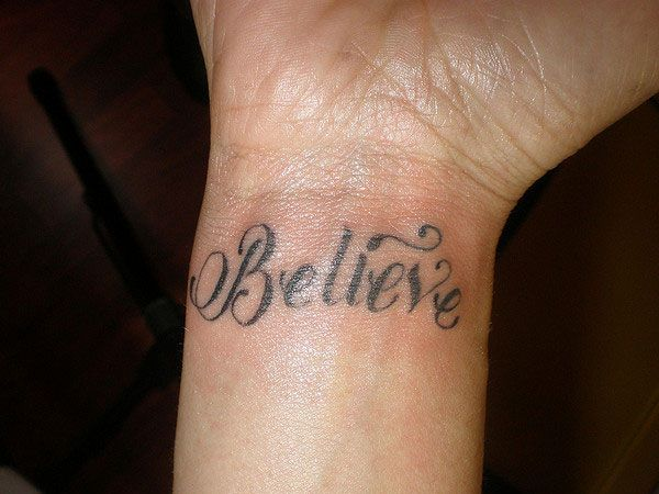believe tattoo 35 inspirational believe tattoos my religion pinterest tattoo piercings. Black Bedroom Furniture Sets. Home Design Ideas