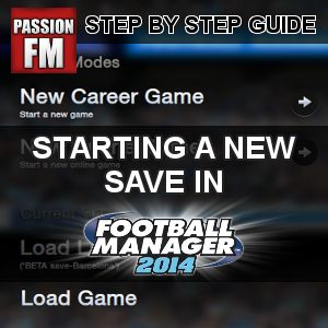 Enjoy our step by step guide with recommendations on how to start a new save in Football Manager 2014. Starting a new save might not be tricky at all, but below you will discover some tips and tricks, decisions, and customizing you will need to look into, when setting up your new Football Manager 2014 save.