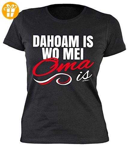 Oma Sprüche Damenshirt - lustige Sprüche Großmutter : Dahoam is wo mei Oma is -- Damen Tshirt Geburtstag / Muttertag Großmutter Gr: L (*Partner-Link)