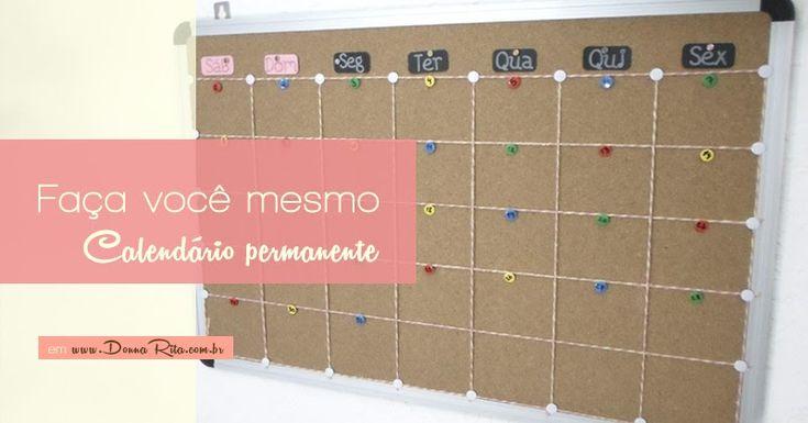 Aprenda a fazer, passo a passo, um calendário permanente com um quadro de avisos de cortiça, barbante e algumas tachinhas.