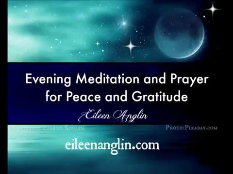 Evening Meditation for Peace and Gratitude | Eileen Anglin