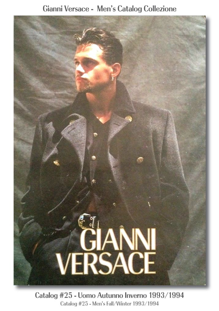Gianni Versace Catalogue #25, Collezione Uomo Autunno Inverno 1993 / 1994. Men's Fall Winter Catalog 93 / 94.
