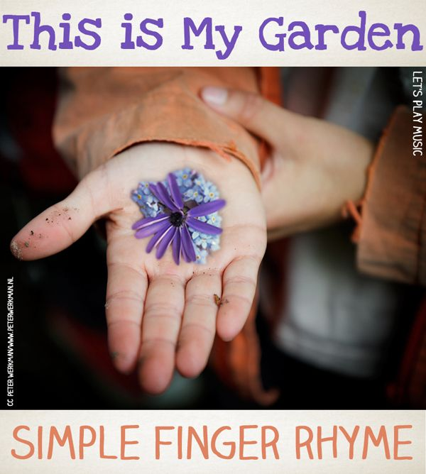 This is My Garden Finger Rhymes from Let's Play Music