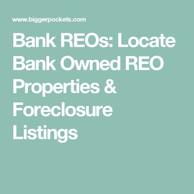 REO Properties | Bank Owned Properties | BiggerPockets