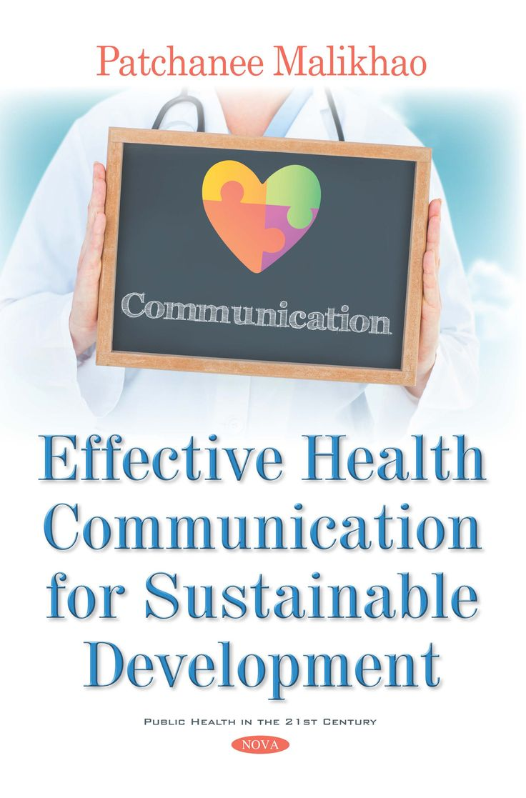 Effective Health Communication for Sustainable Development. A participative model for health communication is a much-needed corrective to the traditional...
