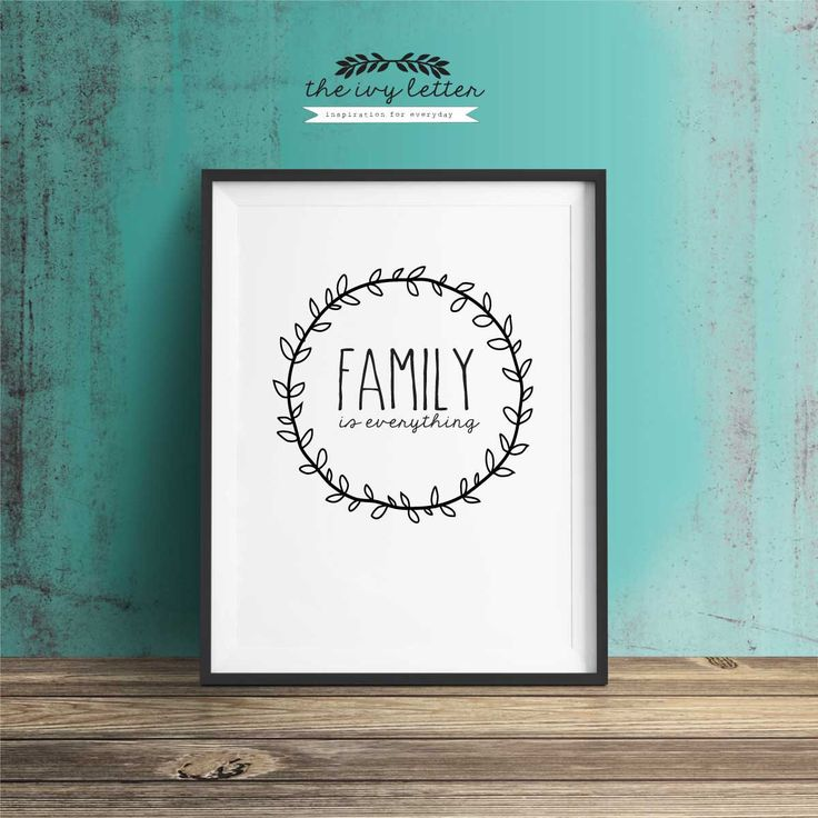Family is Everything Inspirational Quotes, Typography Art, Digital Prints, Black and White Art Prints Wall Art Prints, Digital Download by TheIvyLetterShop on Etsy https://www.etsy.com/au/listing/234310439/family-is-everything-inspirational