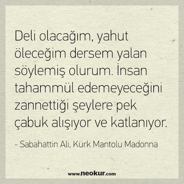 Sabahattin Ali'nin Ölümsüz Eseri Kürk Mantolu Madonna'dan En Güzel Sözler